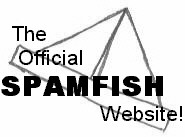 The Official SpamFish Website!